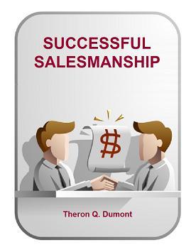 Successful Salesmanship by Theron Q. Dumont Atkinson