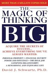 The Magic Of Thinking Big By David J Schwartz border=
