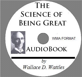 wallace d wattles the science of being great pdf
